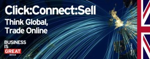 UKTI Click:Connect:Sell - Think Global, Trade Online