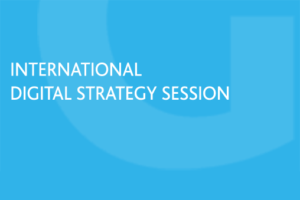 International Digital Strategy Session Grow Global