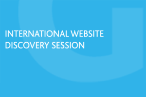 Grow Global International Website Discovery Session