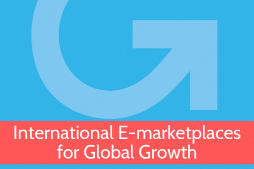 International E-marketplaces for Global Growth Online Course from Grow Global