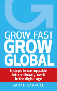 Grow Fast Grow Global Book - Sarah Carroll