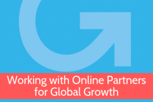 Working with Online Partners for Global Growth Online Course from Grow Global