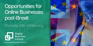 Opportunities for online businesses in Ireland post-Brexit
