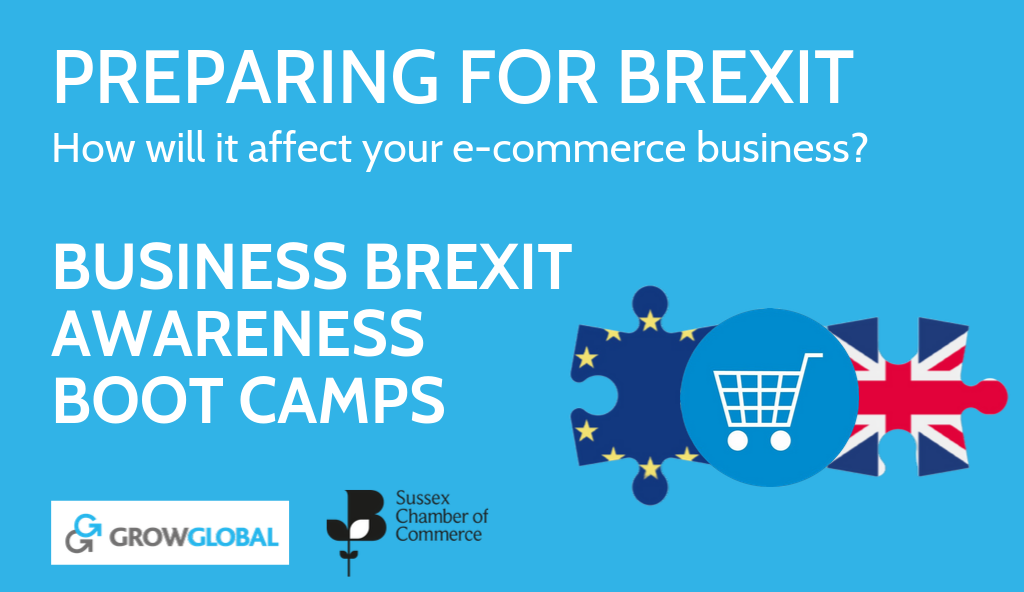 Brexit Boot Camp - Sussex Chambers of Commerce and Grow Global