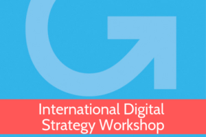 International Digital Strategy Workshop
