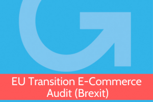 Brexit EU Transition E-commerce Audit