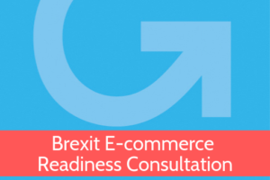 Grow Global Brexit E-commerce Readiness Consultation